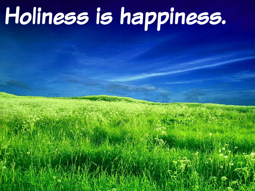 holiness happiness